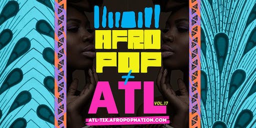 AfroPop! Atlanta, Vol.17: Afrobeats, Soca, Live Drums & More @The Music Room