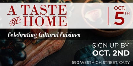 A Taste Of Home: Celebrating Cultural Cuisines  tickets