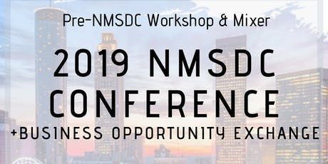 Pre-NMSDC Conference Workshop & Mixer  tickets