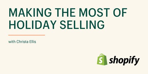Making the Most of Holiday Selling
