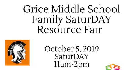 Grice Middle School Family SaturDAY Resource Fair tickets