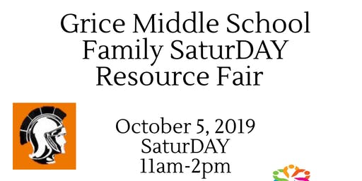 Grice Middle School Family SaturDAY Resource Fair