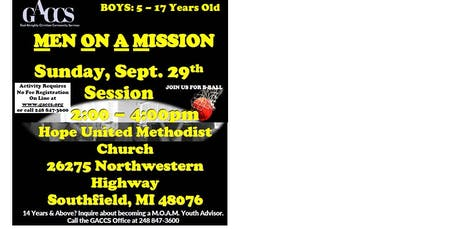 MEN ON A MISSION (Boys 5 -17 Group Mentoring Session) Sunday, Sept 29th tickets