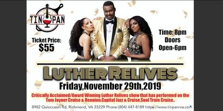"Luther Re-Lives feat. William ""Smooth"" Wardlaw (Tribute to Luther Vandross) tickets"
