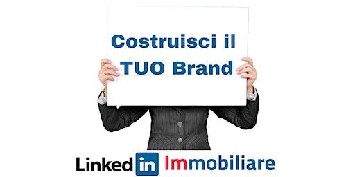 Agente Immobiliare: LinkedIn e Personal Brand