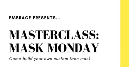 Master Class: Mask Monday tickets