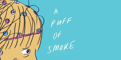 A Puff of Smoke Book Launch and Exhibition