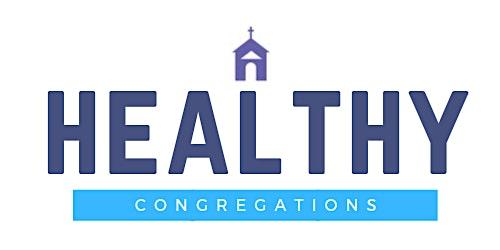 Healthy Congregation Workshop