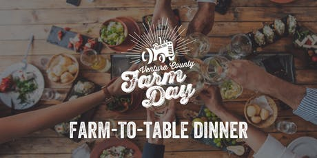 Ventura County Farm Day Farm-to-Table Wine Dinner tickets
