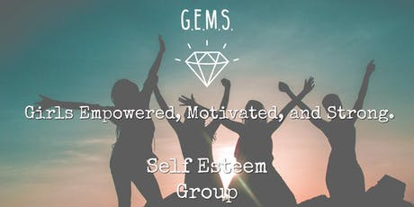 G.E.M.S. (Girls Empowered, Motivated, and Strong.)-High School Group tickets