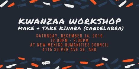 Kwanzaa Workshop: Make & Take Kinara (Candelabra) tickets