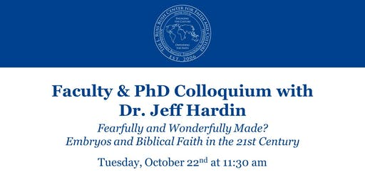 Faculty & PhD Colloquium with Dr. Jeff Hardin