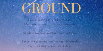 GROUND: Meditate, Flow, Balance, Integrate