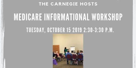 Medicare Informational Workshop tickets