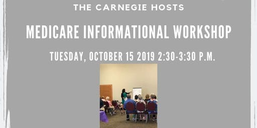 Medicare Informational Workshop