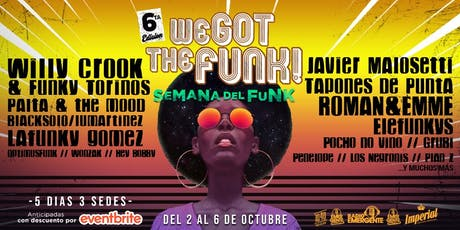 Festival We Got The Funk - 6ta edición! entradas