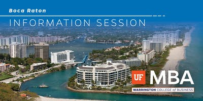 UF MBA - Boca Raton Information Session