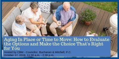 Presentation: Aging in Place or Time to Move: How to Evaluate the Options