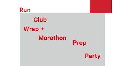 Been There Ran That | Run Club Wrap + Marathon Prep Party tickets