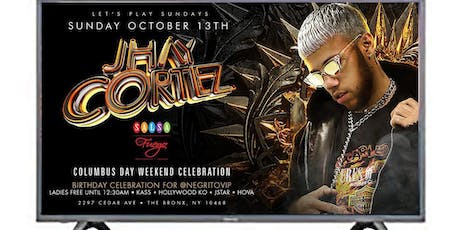 Jhay Cortez Live for Lets Play Sundays @ Salsa Con Fuego, Columbus Day WKND tickets