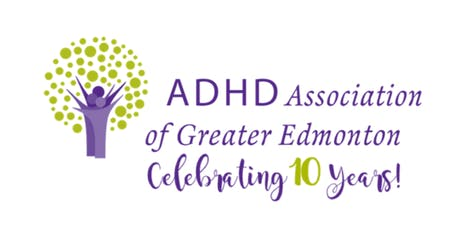 ADHD Association of Greater Edmonton 10th Anniversary Celebration tickets