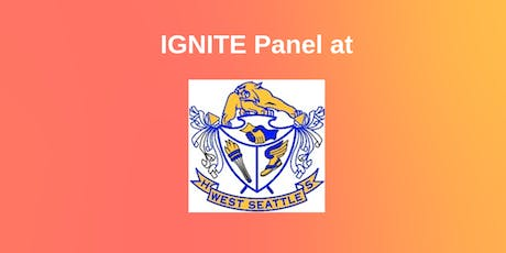 IGNITE Panel at West Seattle High School tickets