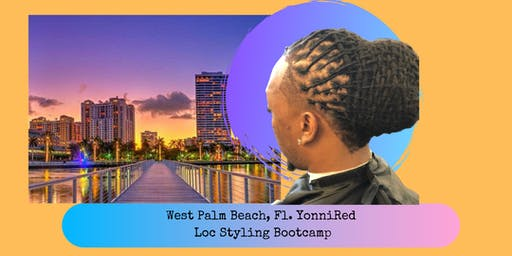 West Palm Beach YonniRed Hands-on Loc Style Bootcamp