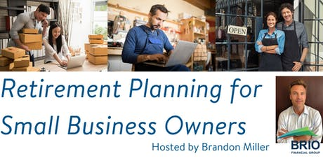 Retirement Planning for Small Business Owners tickets