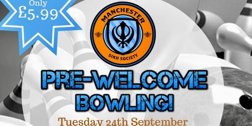 Manchester Sikh Society's Pre-Welome Bowling Event