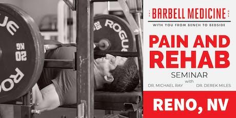 Barbell Medicine Pain and Rehab Seminar-Reno, NV tickets