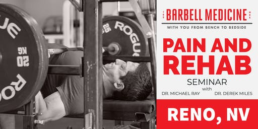 Barbell Medicine Pain and Rehab Seminar-Reno, NV