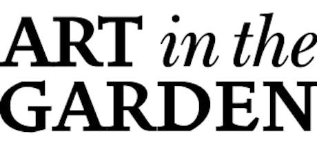 Art in the Garden tickets