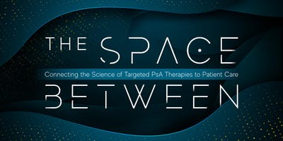 The Space Between: Connecting the Science of PsA Therapies to Patient Care