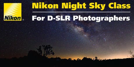 Nikon Night Sky Class for D-SLR Photographers tickets