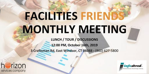 Facilities Friends Monthly Meeting - October