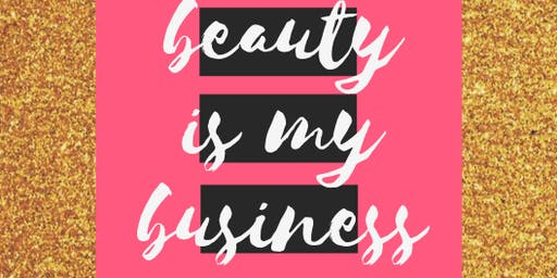 Beauty is my Business - Networking Event