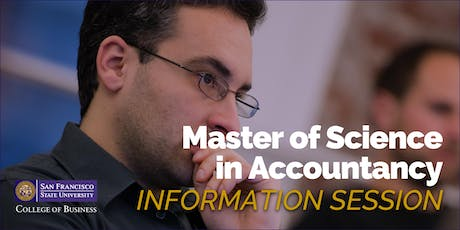 San Francisco State University - MS in Accountancy Information Session tickets