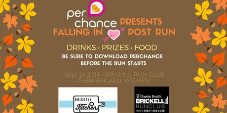FALLing in LOVE with Perchance + Brickell Run Club at Brickell Kitchen tickets