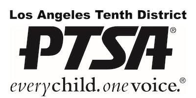 Los Angeles Tenth District PTSA Membership Kick-Off and Association Meeting