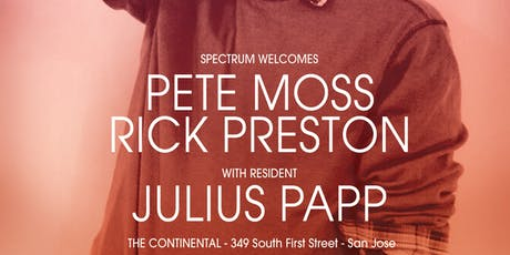SPECTRUM ft. Pete Moss, Rick Preston, Julius Papp tickets