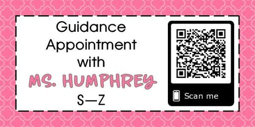 Guidance Appointment with Ms. Humphrey