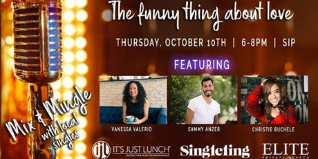 The Funny Thing About Love... A Mix and Mingle for Singles! tickets