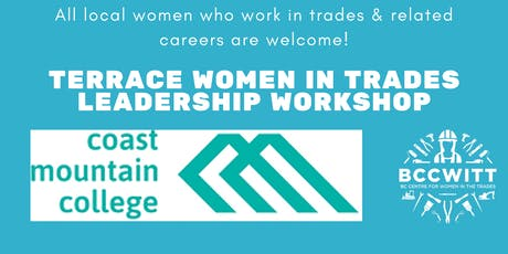 Women in Trades Leadership Workshop at Coast Mountain College tickets