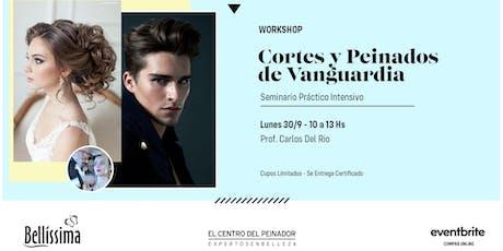 Workshop Intensivo : Cortes y peinados de Vanguardia con Carlos Del Rio entradas