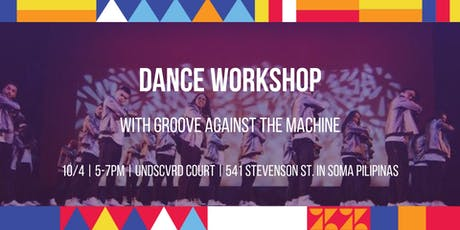 UNDSCVRD Court Dance Workshop with Groove Against the Machine // October 4, 2019 tickets