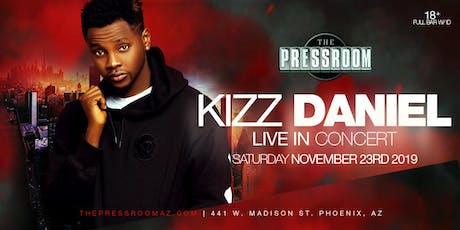 KIZZ DANIEL @ The Pressroom tickets