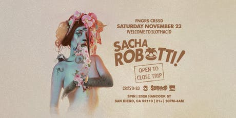 SACHA ROBOTTI (Open To Close) tickets
