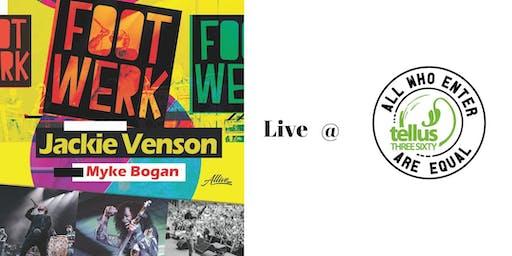 Footwerk // Jackie Venson // Myke Bogan