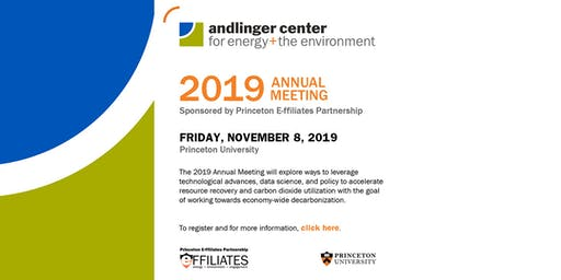 Andlinger Center for Energy and the Environment 2019 Annual Meeting