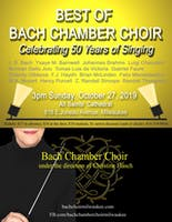 Best of the Bach Chamber Choir: Celebrating 50 Years of Singing